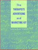 The Therapist's Advertising and Marketing Kit, Laurie C. Grand, 0471413402