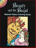Beauty and the Beast Stained Glass Coloring Book, Marty Noble, 0486293408