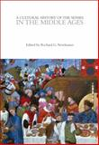 A Cultural History of the Senses in the Middle Ages,, 0857853406