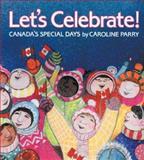 Let's Celebrate!, Caroline Parry, 0921103409