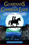Guardians of the Cambrian Lode, Reuben Stone, 0955003407