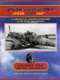 JG 300 Jagdgeschwader 300 Wilde Sau , Standard Edition Vol. 1 : A Chronicle of a Fighter Geschwader in the Battle for Germany, Lorant, Jean-Yves and Goyat, Richard, 0976103400