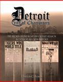 Detroit City of Champions, Charles C. Avison, 0981743404
