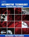 Automotive Technology : For General Service Technicians, Haefner, Ronald G. and Leathers, Paul, 1418013404