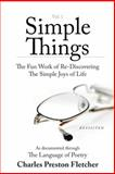 Simple Things, Charles Preston Fletcher, 1462403409