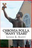 Chronia Polla Many Years, Lynne Scott, 1490503404