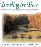 Traveling the Trace, Vernon Summerlin and Cathy Summerlin, 1558533400
