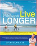 The Most Effective Ways to Live Longer, Jonny Bowden, 1592333400
