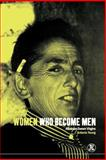 Women Who Become Men