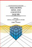 Philosophy, Mind, and Cognitive Inquiry : Resources for Understanding Mental Processes, , 9401073406