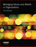 Managing Values and Beliefs in Organisations 9780273643401