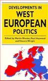 Developments in West European Politics 9780312173401