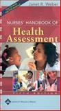 Nurses' Handbook of Health Assessment : The Fundamentals, Weber, Janet R., 0781753406