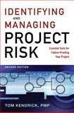Identifying and Managing Project Risk, Tom Kendrick, 0814413404