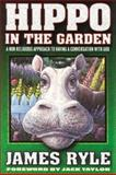 Hippo in the Garden, James Ryle, 0884193403