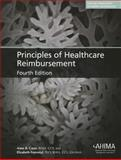 Principles of Healthcare Reimbursement, Casto, Anne B. and Forrestal, Elizabeth, 1584263407
