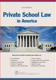 Private School Law in America, Center for Education & Employment Law, 1933043407
