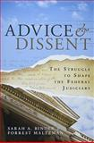 Advice and Dissent : The Struggle to Shape the Federal Judiciary, Binder, Sarah A. and Maltzman, Forrest, 0815703406