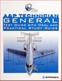 A&P Technician General : Test Guide with Oral and Practical, Jeppesen, 0884873404