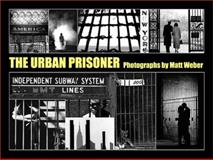 The Urban Prisoner 9780975333402