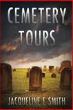 Cemetery Tours, Jacqueline Smith, 0989673405
