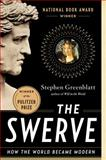 The Swerve, Stephen Greenblatt, 0393343405