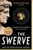 The Swerve, Stephen Greenblatt, 0393343405