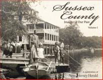 Sussex County - Images of Our Past, , 0982183402