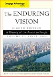 The Enduring Vision - A History of the American People, Boyer, Paul S. and Clark, Clifford E., 1285193407