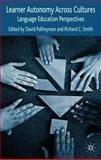 Learner Autonomy Across Cultures : Language Education Perspectives, , 1403993408
