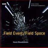 Field Event - Field Space, Kevin Rhowbotham, 1901033406