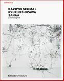 Kazuyo Sejima + Ryue Nishizawa, Yuko Hasegawa, 190431340X