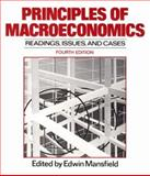 Principles of Macroeconomics : Reading Issues and Cases, Mansfield, Edwin, 0393953408