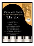 Caramel Mou and Other Great Piano Works of les Six, Georges Auric, 0486493407