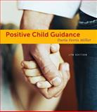 Positive Child Guidance, Miller, Darla Ferris, 1111833400