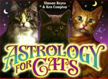 Astrology for Cats, Simone Reyes and Ken Compton, 1562453408