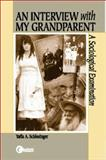 An Interview with My Grandparent : A Sociological Examination, Schlessinger, Yaffa A., 0070273405