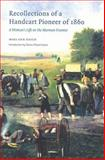 Recollections of a Handcart Pioneer of 1860 (Second Edition), Mary Ann Hafen, 0803273401