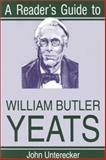 A Reader's Guide to William Butler Yeats, Unterecker, John, 0815603401