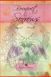 Bouquet of Sorrows, Beatriz Cortez, 1466963409