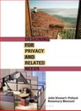 Designing for Privacy and Related Needs, Stewart-Pollack, Julie and Menconi, Rosemary M., 1563673401