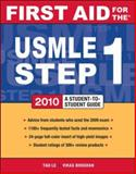 First Aid for the USMLE Step 1 2010, Le, Tao and Bhushan, Vikas, 0071633405