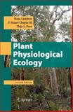 Plant Physiological Ecology, Lambers, Hans and Chapin, F. Stuart, III, 0387783407
