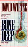 Bone Deep, David Wiltse, 0425153401