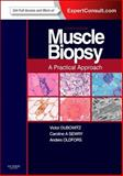 Muscle Biopsy: a Practical Approach : Expert Consult; Online and Print, Dubowitz, Victor and Sewry, Caroline A., 0702043400
