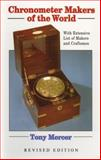 Chronometer Makers of the World, Tony Mercer, 0719803403