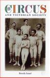 The Circus and Victorian Society, Assael, Brenda, 0813923409