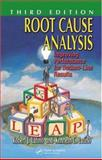 Root Cause Analysis : Improving Performance for Bottom-Line Results, Latino, Robert J. and Latino, Kenneth C., 0849353408