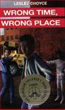 Wrong Time, Wrong Place, Lesley Choyce, 0887803407