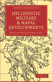 Hellenistic Military and Naval Developments, William Woodthorpe, Tarn, 1108013406